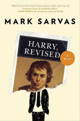 Harry, Revised: A Novel  by  Mark Sarvas