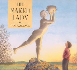 The Naked Lady Ian Wallace