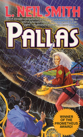 Pallas  by  L. Neil Smith