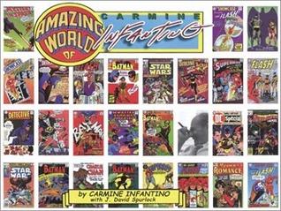 Amazing World of Infantino  by  Carmine Infantino
