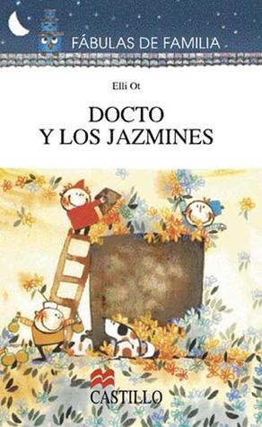 Docto y Los Jazmines  by  Elli Ot
