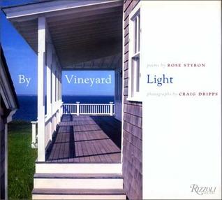 By Vineyard Light Rose Styron