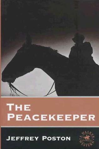 The Peacekeeper  by  Jeffrey Poston