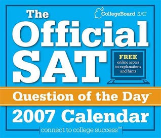 2007 Official SAT Question of the Day Calendar The College Board