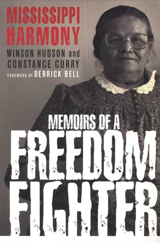 Mississippi Harmony: Memoirs of a Freedom Fighter Winson Hudson