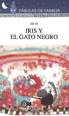 Iris y el Gato Negro Elli Ot
