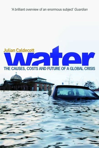Water: Life in Every Drop Julian Caldecott