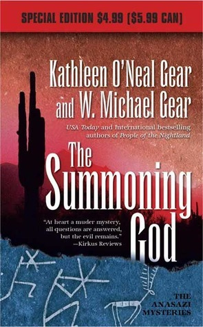 The Summoning God: Book II of the Anasazi Mysteries Kathleen ONeal Gear