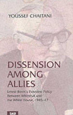 Dissension Among Allies Youssef Chaitani