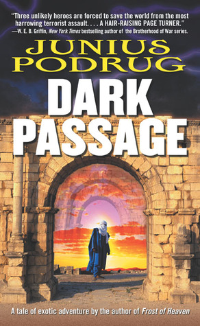 Dark Passage  by  Junius Podrug