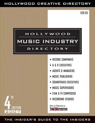 Hollywood Music Industry Directory 4th Edition  by  Hollywood Creative Directory