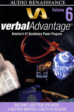 Verbal Advantage: Become A Better Speaker, A Better Writer, A Better Reader Charles Harrington Elster