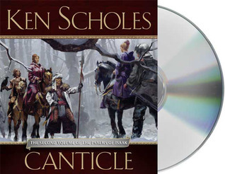 Canticle (Psalms of Isaak, #2) Ken Scholes
