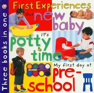 3 in 1: New Baby, Potty Time, Pre-school Roger Priddy