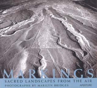 Markings: Aerial Views of Sacred Landscapes  by  Haven OMore
