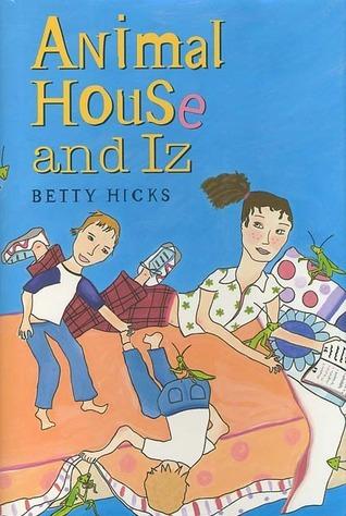 Animal House and Iz Betty Hicks