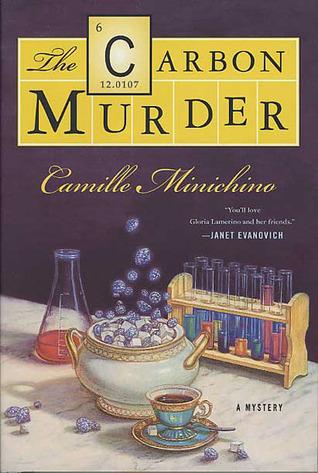 The Carbon Murder (Periodic Table, #6) Camille Minichino