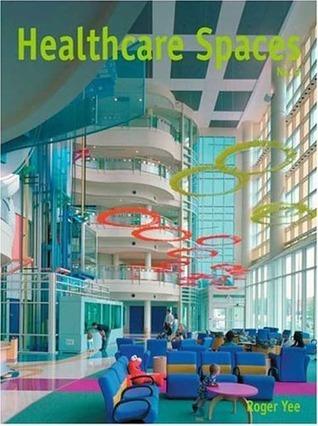Healthcare Spaces: No. 2, Vol. 2 Lee Roger