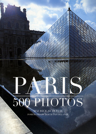 Paris: 550 photos  by  Maurice Suberive by Maurice Subervie