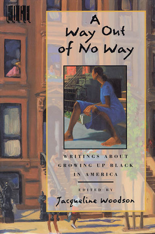 A Way Out of No Way Jacqueline Woodson