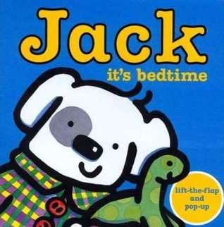 Jack -- Its Bedtime!  by  Rebecca Elgar