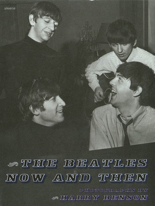 The Beatles: Now and Then  by  Harry Benson