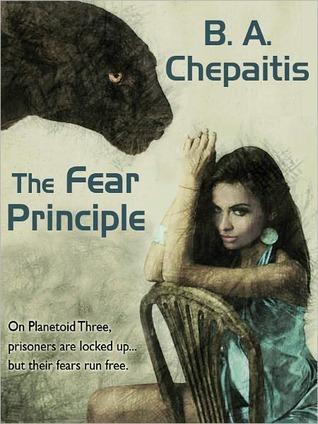 The Fear Principle B.A. Chepaitis