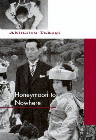 Honeymoon to Nowhere Akimitsu Takagi