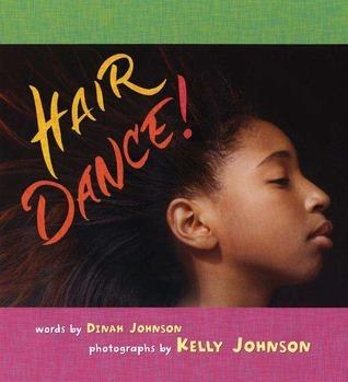 Hair Dance!  by  Dinah Johnson