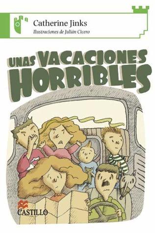Unas Vacaciones Horribles Catherine Jinks