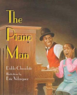 The Piano Man  by  Debbi Chocolate