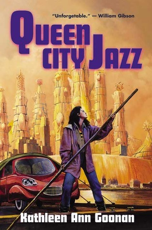 Queen City Jazz (Nanotech, #1) Kathleen Ann Goonan