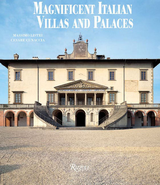 Magnificent Italian Villas and Palaces  by  Cesare Cunaccia