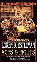 Aces & Eights Loren D. Estleman