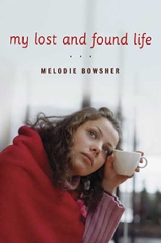 My Lost and Found Life Melodie Bowsher