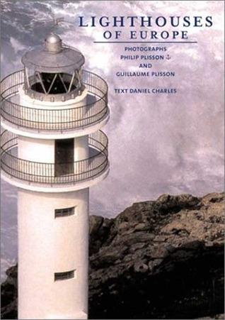 Lighthouses of Europe  by  Daniel Charles