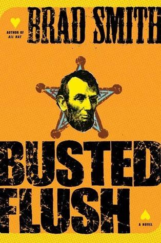 Busted Flush: A Novel Brad Smith