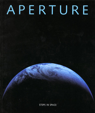 Aperture 157: Steps in Space: A Special Millennium Issue  by  Aperture Foundation Inc. Staff