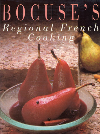 Bocuses Regional French Cooking  by  Paul Bocuse