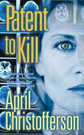 Patent to Kill April Christofferson