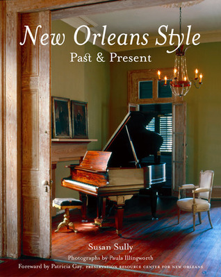 New Orleans Style: Past & Present Susan Sully