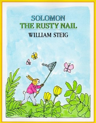 Solomon the Rusty Nail William Steig