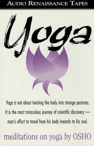 Meditations on Yoga Osho by Osho