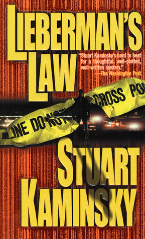 Liebermans Law (Abe Lieberman, #5)  by  Stuart M. Kaminsky