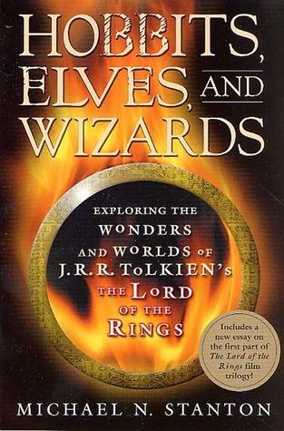 Hobbits, Elves and Wizards Michael N. Stanton