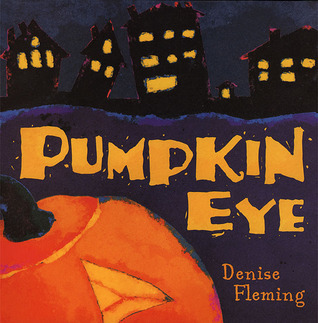 Pumpkin Eye Denise Fleming