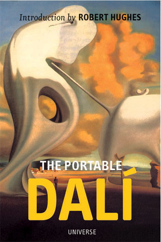 The Portable Dali  by  Robert Hughes