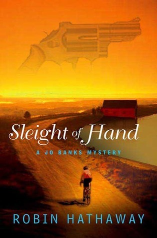 Sleight of Hand (Jo Banks, #3)  by  Robin Hathaway