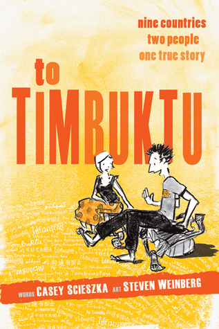 To Timbuktu: Nine Countries, Two People, One True Story  by  Steven  Weinberg