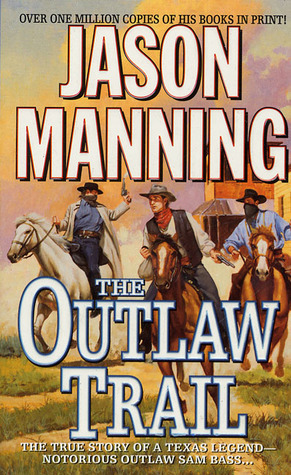 The Outlaw Trail Jason Manning